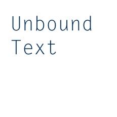 UnboundText